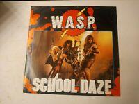 "W.A.S.P. – School Daze - 12"" Vinyl Single 1984"