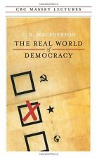 The Real World of Democracy (CBC Massey Lecture)