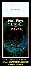 PINK FLOYD MEDDLE FLEXIBLE BIG MAGNET IMAN GRANDE 0201