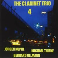 The Clarinet Trio - 4 - Kupke, Thieke, Ullmann - NEW - SEALED - CD