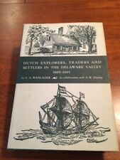 Dutch Explorers Traders Settlers Delaware Valley 1609-1664