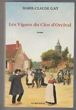 Les Vignes du Clos d'Orcival Marie-Claude Gay