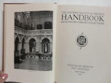 The Hispanic Society of America Handbook, Museum and Library Collections