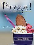 Prego! : An Invitation to Italian by Lazzarino and Graziana Lazzarino (2011,...
