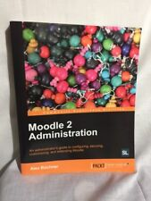 Moodle 2 Administration by Alex Büchner (2011, Paperback, New Edition)