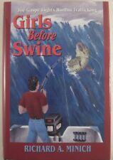 Girls Before Swine - Musky Fishing / Adventure Novel
