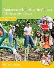 Community Nutrition in Action : An Entrepreneurial Approach (US HARDCOVER 7/E)