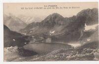 France, Les Pyrenees, Le Lac d'Oncet au pies pic du Midi Bigorre Postcard, B195