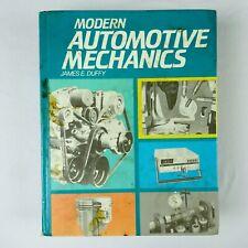 Modren Automotive Mechanics by James E Duffy