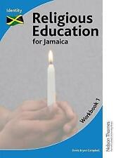 Religious Education for Jamaica Workbook 1: Identity by Davia Bryan Campbell, Grace Peart (Paperback, 2015)