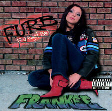 Furb, Frankee Single