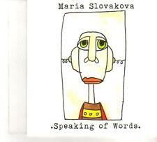 (DW279) Maria Slovakova, Speaking Of Words - 2011 DJ CD