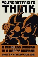 Futurama Poster Mindless Worker You're Not Paid To Think Fry Bender Leela