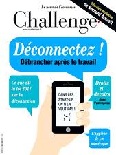 CHALLENGES n°513 du 16-22/03/2017**Déconnectez TRAVAIL loi 2017**Bernard ARNAULT