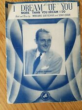 Vintage Sheet Music Piano Vocal Song Tommy Dorsey I Dream of You More than You