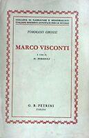 MARCO VISCONTI - T. Grossi [Libro, G. B. Petrini Torino]