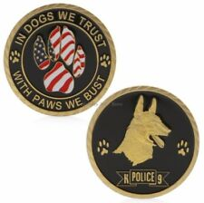 In Dogs We Trust With Paws We Bust Police Dog Gold Plated Challenge Coin Token