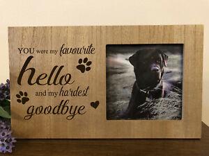 Wooden Pet Memorial Photo Frame - Favourite Hello Hardest Goodbye - Cat Dog