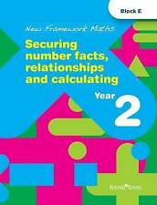 New Framework Maths: Securing number facts, relationships and calculating Year 2