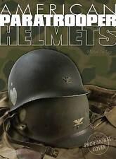American Paratroop Helmets by Michel de Trez (Hardback, 2010)