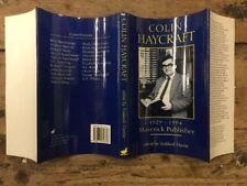 Colin Haycraft. 1929 - 1994. Maverick Publisher. 1st Edition. 1995. Fast Post !