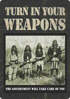 """Turn In Your Weapons Vintage Tin Sign 12"""" x 17"""""""