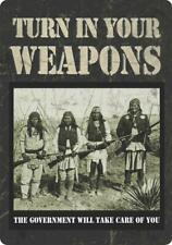 "Turn In Your Weapons Vintage Retro Metal Tin Sign 12"" x 17"""