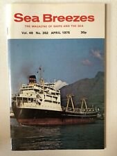 Sea Breezes Magazine April 1975 v49n352