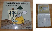 Calendrier du Chat de Philippe Gelluck, l'année du siècle (2000), collector...