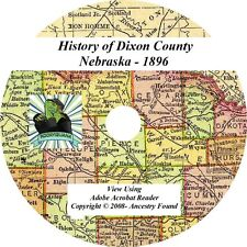 1896 - DIXON County Nebraska NE - History & Genealogy - Ponca, Wakefield CD DVD