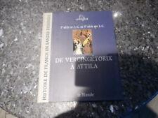 belle reedition histoire de france en bande dessinée de vercingetorix a attila