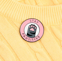 PINK STAY PAWSITIVE ENAMEL LAPEL PIN BADGE  Positive Tabby Cat Paw  Brooch Gift