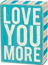 """NEW!~PRIMITIVE WOOD BOX SIGN~""""LOVE YOU MORE""""~Baby Boy~Blue~Wall Art/Shelf Sitter"""