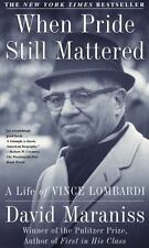 Green Bay Packers When Pride Still Mattered A Life of Vince Lombardi biography