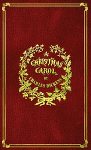 A Christmas Carol: With Original Illustrations In Full Color by Dickens, Charles