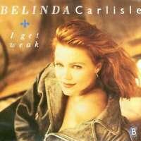 """Belinda Carlisle I Get Weak 7"""" Single Vinyl Schallplatte 15489"""