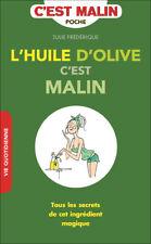 L'HUILE D'OLIVE C'EST MALIN - JULIE FREDERIQUE