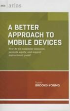 A Better Approach to Mobile Devices: How Do We Maximize Resources, Promote Equit