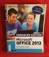 Microsoft Office 2013 Enhanced Editions: Microsoft® Office 2013, Introductory by