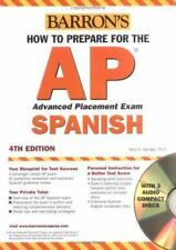How to Prepare for the AP Spanish with Audio CDs (Barron's AP Spanish (W/3 CDs))