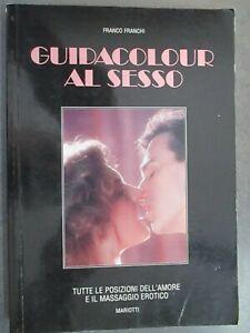 GUIDACOLOUR AL SESSO - FRANCO FRANCHI - MARIOTTI 1990