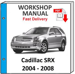 CADILLAC SRX 2004 2005 2006 2007 2008 SERVICE REPAIR WORKSHOP MANUAL