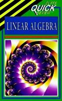 CliffsQuickReview Linear Algebra by Cliffs Notes Staff and Steven A. Leduc (199…