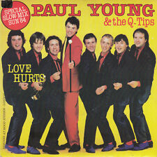"""Paul Young & Q-Tips (The) 7"""" Love Hurts - France"""