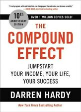 Compound Effect : Jumpstart Your Income, Your Life, Your Success, Hardcover b...