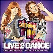 Shake It Up: Live 2 Dance, Various Artists, Good Soundtrack