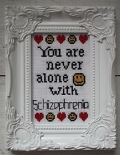 More details for cross stitch art 'never alone with schizophrenia' white aida in white frame