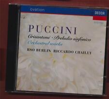 Puccini: Orchestral Works, RSO Berlin. Riccardo Chailly. Decca.  CD y3.78