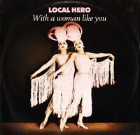 "LOCAL HERO with a woman like you 612063 uk ariola 1989 12"" PS EX/VG"