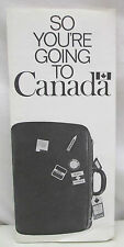Vintage Brochure So Your Going To Canada Welcome Rules Need To Know Info Booklet